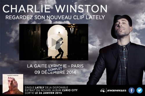 charlie winston, lately, clip, curio, city, buzz, label