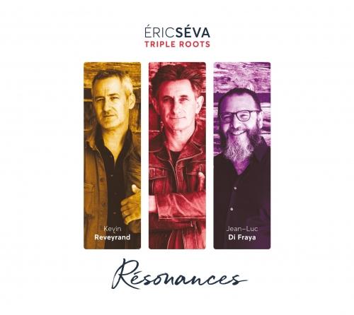 Eric Séva, Triple Roots