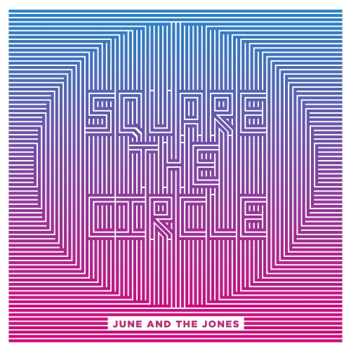 June and the Jones, Square the circle