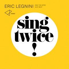 ericlegnini_sing_twice_WEB.jpg