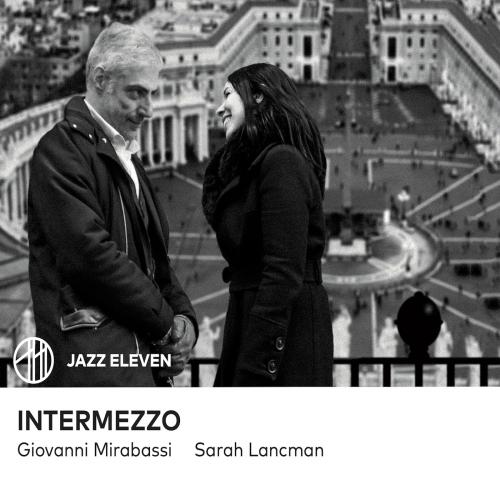 Sarah Lancman et Giovanni Mirabassi - Intermezzo
