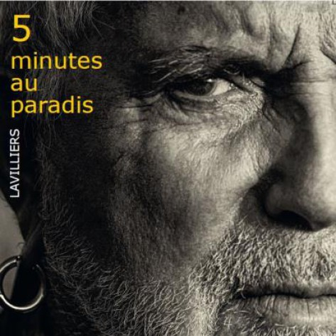 5 minutes au Paradis, Bernard Lavilliers