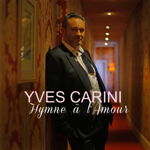 Yves Carini - Hymne à l'amour