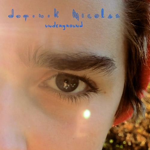 DominikNicolas-UndergroundCover1440.jpg