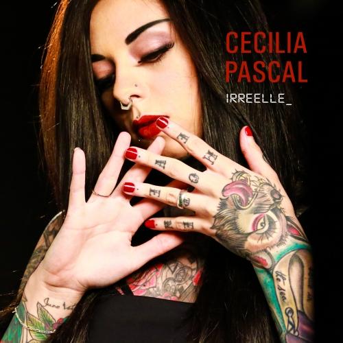 Irréelle, Cécilia Pascal